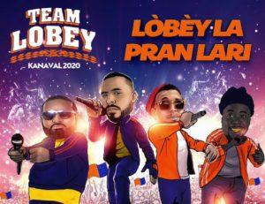 TEAM LOBEY kanaval 2020 – Lobey la pran la ri!