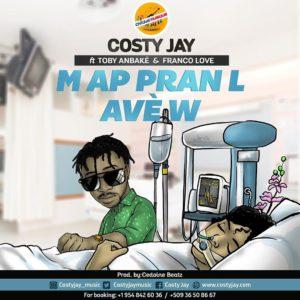 COSTY JAY & Franco Love Federo & Toby Anbake Map pranl avèw