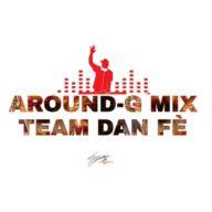 Dj Around-G Mix Dan Fè